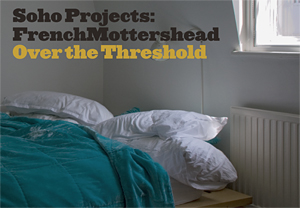 Camilla Brown Over The Threshold (catalogue) The Photographers' Gallery, 2011